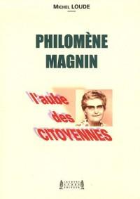 Philomène Magnin : L'aube des citoyennes