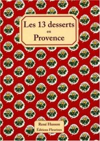 Les 13 desserts en Provence