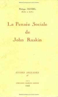 La pensee sociale de john ruskin