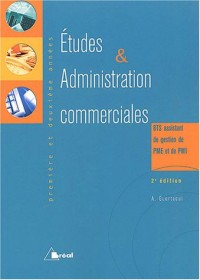 Etudes & administration commerciales BTS assistant de gestion PME/PMI 1ère et 2ème année : Mercatique