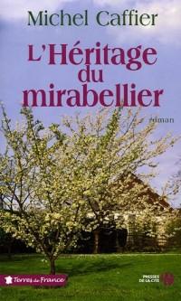 L'héritage du mirabelliers
