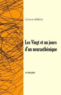 Les Vingt et un Jours d'un neurasthénique