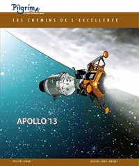 Les Chemins de l'Excellence - Apollo 13