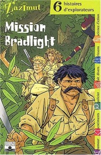 Z'Azimut, tome 28 : Mission Bradlight