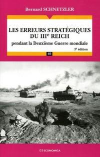 Les erreurs stratégiques du IIIe Reich pendant la Deuxième Guerre mondiale
