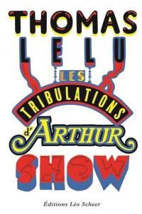 Les tribulations d'Arthur Show