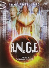 A.N.G.E., Tome 5 : Codex angelicus [Poche]