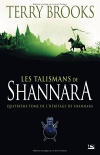 L'Héritage de Shannara, Tome 4 : Les Talismans de Shannara
