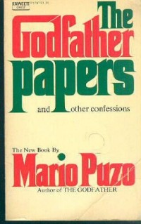 Godfather Papers, and Other Confessions