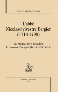 L'abbé Nicolas-Sylvestre Bergier 1718-1790