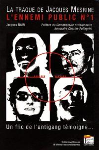 La traque de l'ennemi public n°1, Jacques Mesrine