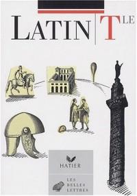 Belles lettres : Latin, terminale - Livre de l'élève