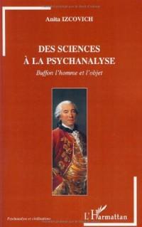 Des sciences à la psychanalyse : Buffon l'homme et l'objet