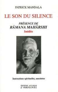 Le son du silence : Présence de Râmana Mahârshi