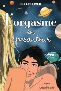 L'Orgasme en Apesanteur