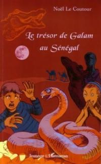Le trésor de Galam au Sénégal