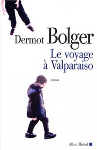 Le Voyage à Valparaiso