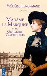 Madame la marquise et les gentlemen cambrioleurs [Poche]