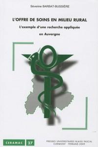 L'offre de soins en milieu rural : l'exemple d'une recherche appliquée en Auvergne