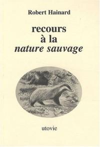 Recours à la nature sauvage