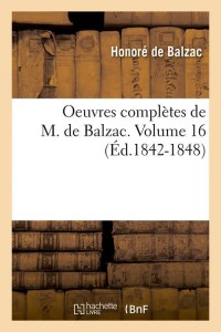 Oeuvres Completes  Vol  16  ed 1842 1848