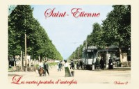 Saint-Etienne (Cartes Postales) Tome 2