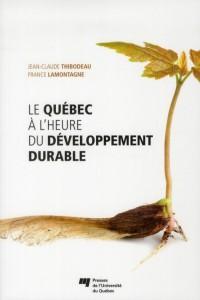Quebec a l Heure du Developpement Durable