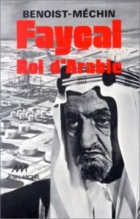 Fayçal, roi d'Arabie