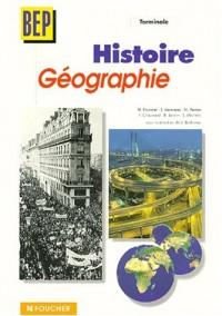 Histoire - Géographie, Terminale BEP tertiaires et Industrie (Guide pédagogique)