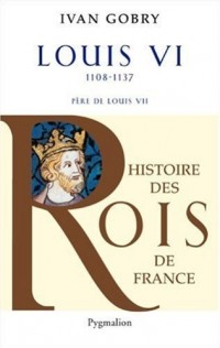 Louis VI : Père de Louis VII