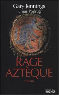 Rage aztèque