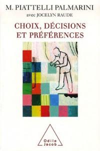Choix, décisions et préférences : Quatre leçons au Collège de France