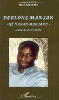 Parlons manjak, : Langue de Guinée-Bissau