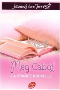 Journal d'une Princesse, Tome 1 : La grande nouvelle