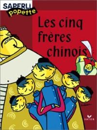 Saperlipopette CP : Cinq frères chinois, album numéro 4
