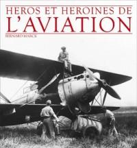 Héros et héroïnes de l'aviation