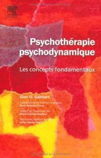 Psychothérapie psychodynamique : Les concepts fondamentaux