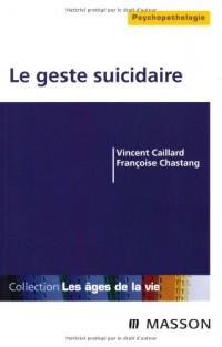 Le geste suicidaire