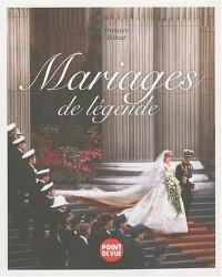 Mariages de légende