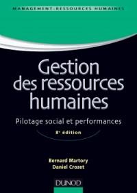 Gestion des ressources humaines - 8e édition - Pilotage social et performances