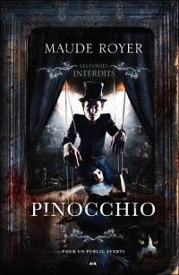 Pinocchio - Les contes interdits