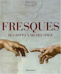 Fresques de Giotto à Michel-Ange