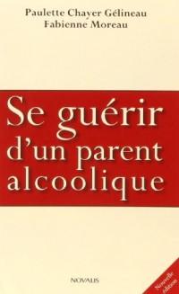 Se guérir d'un parent alcoolique