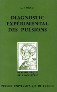 Diagnostic expérimental des pulsions, 2e édition