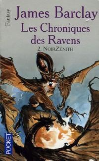 Les chroniques des Ravens, Tome 2 : NoirZénith
