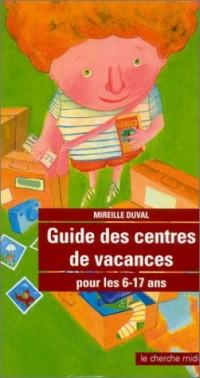 Guide des centres de vacances pour les 6-17 ans