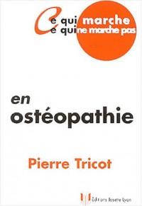 Ce qui marche, ce qui ne marche pas en ostéopathie