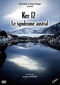 Ker 12 : le Syndrome Austral)