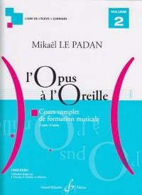L'Opus a l'Oreille Volume 2