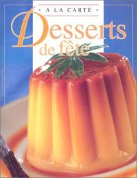 Délicieuses recettes de desserts